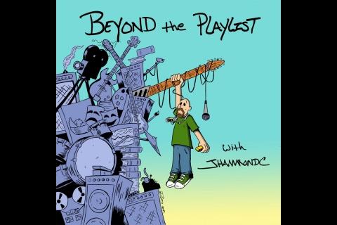 Beyond the Playlist with JHammondC and Catherine Cavadini