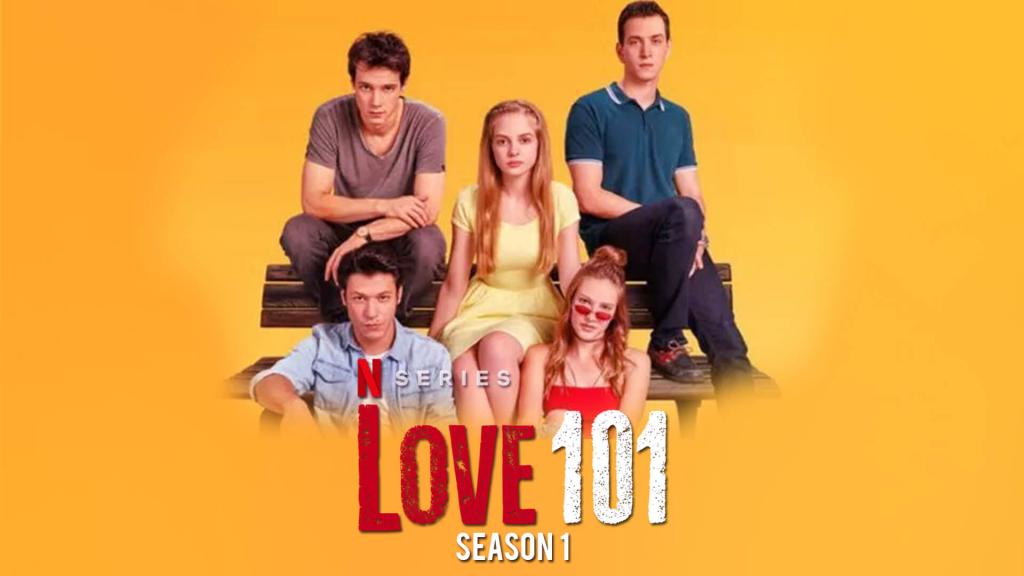 Netflix Series: Love 101